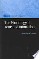 """""""The Phonology of Tone and Intonation"""" by Carlos Gussenhoven, Gussenhoven, Professor of General and Experimental Phonology Carlos Gussenhoven"""