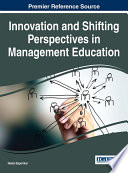 Innovation and Shifting Perspectives in Management Education
