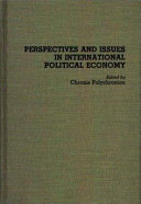 Perspectives and Issues in International Political Economy
