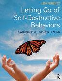 Letting Go of Self-Destructive Behaviors Pdf/ePub eBook