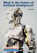 What Is the Future of Artificial Intelligence