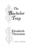The Bachelor Trap