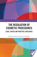 The Regulation of Cosmetic Procedures
