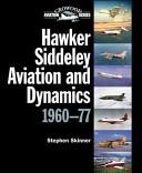 Hawker Siddeley Aviation and Dynamics 1960 77