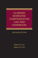 Alabama Workers  Compensation Law and Handbook