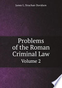 Problems Of The Roman Criminal Law