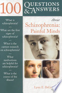 100 Questions Answers About Schizophrenia