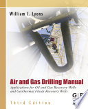 Air and Gas Drilling Manual