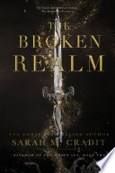 The Broken Realm  Kingdom of the White Sea Book 2