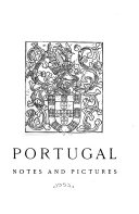 Portugal  Notes and Pictures