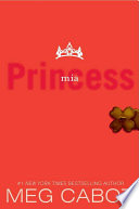 The Princess Diaries  Volume IX  Princess Mia