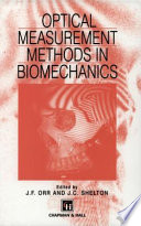 Optical Measurement Methods in Biomechanics