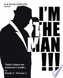Im the Man!!!