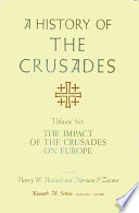 """A History of the Crusades"" by Kenneth Meyer Setton, Harry W. Hazard, Norman P. Zacour"