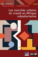Les marchés urbains du travail en Afrique subsaharienne Pdf/ePub eBook