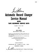 Automatic Record Changer Service Manual Including Latest  long Play   LP  Changers  Wire and Tape Recorders