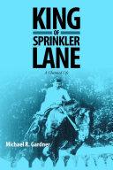 Pdf King of Sprinkler Lane: A Charmed Life