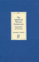 The Medieval Warrior Aristocracy