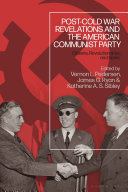 Post-Cold War Revelations and the American Communist Party [Pdf/ePub] eBook