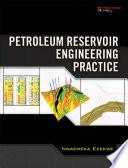 Petroleum Reservoir Engineering Practice Book