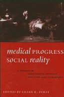 Medical Progress and Social Reality