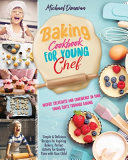 Baking Cookbook for Young Chef