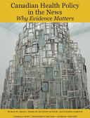 Canadian Health Policy in the News: Why Evidence Matters
