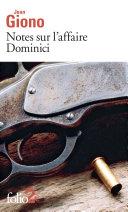 Pdf Notes sur l'affaire Dominici / Essai sur le caractère des personnages Telecharger