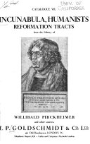 Incunabula, Humanists, Reformation Tracts, from the Library of Willibald Pirckheimer and Other Sources