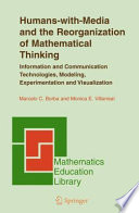 Humans with Media and the Reorganization of Mathematical Thinking Book