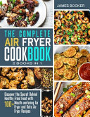 The Complete Air Fryer Cookbook  2 in 1