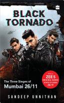 Black Tornado: The Three Sieges of Mumbai 26/11 (Web series tie-in)