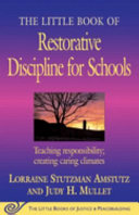 The Little Book of Restorative Discipline for Schools