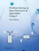 Problem Solving in Data Structures   Algorithms Using C