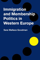 Immigration and Membership Politics in Western Europe