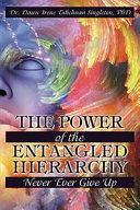 The Power of the Entangled Hierarchy