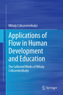 Pdf Applications of Flow in Human Development and Education