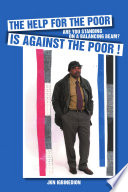THE HELP FOR THE POOR IS AGAINST THE POOR