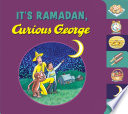 It s Ramadan  Curious George Book PDF