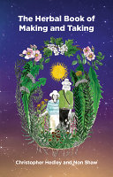 A Herbal Book of Making and Taking
