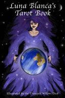 Luna Blanca's Tarot Book