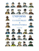 UNIFORMS OF THE U.S. STATE POLICE & HIGHWAY PATROLS