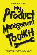 My Product Management Toolkit