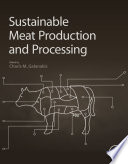 """Sustainable Meat Production and Processing"" by Charis Michel Galanakis"