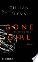 XXL-Leseprobe als PDF - Gone Girl - Das perfekte Opfer