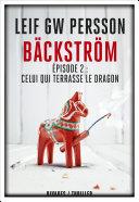 Bäckström - Épisode 2 : Celui qui terrasse le dragon
