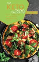 The Keto Cookbook For Everyone