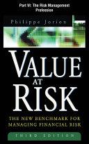 Value at Risk  3rd Ed   Part VI   The Risk Management Profession