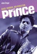 Prince  : Chaos, Disorder, and Revolution