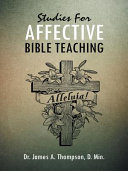 Studies for Affective Bible Teaching